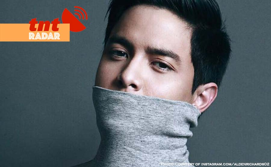 TNT-RADAR alden richards clueless unfollow maine