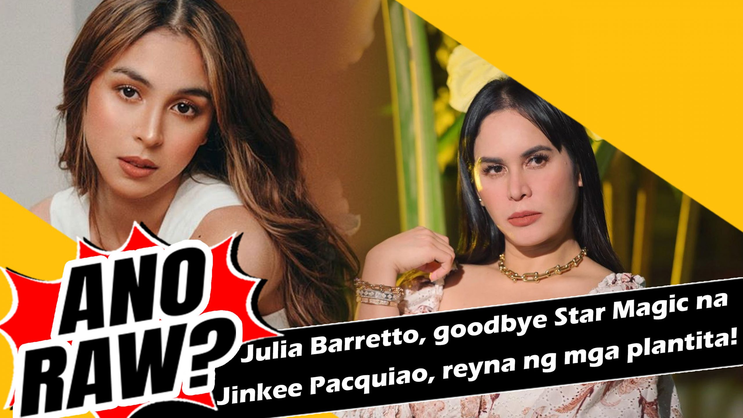 Julia Barretto, goodbye Star Magic na | ANO RAW