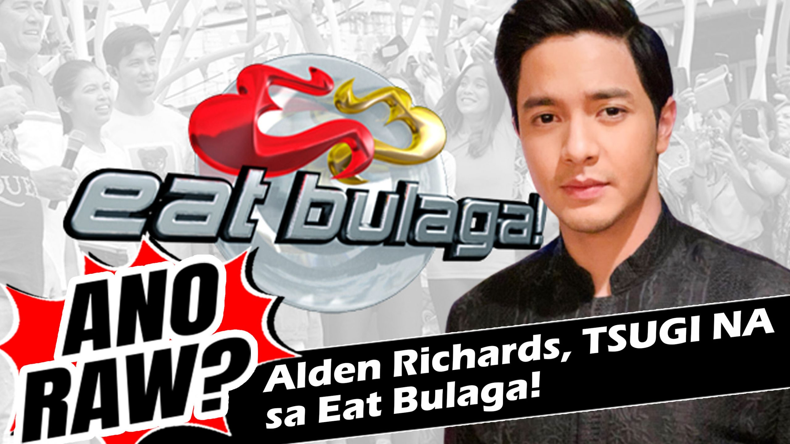 Alden Richards, TSUGI NA sa Eat Bulaga! | ANO RAW